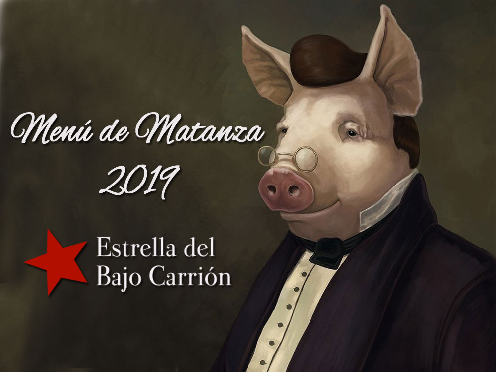 Menú de Matanza 2019 en Estrella del Bajjo Carrión